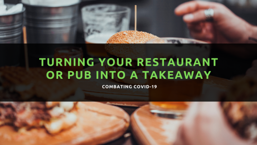 Turning your restaurant or pub into a takeaway